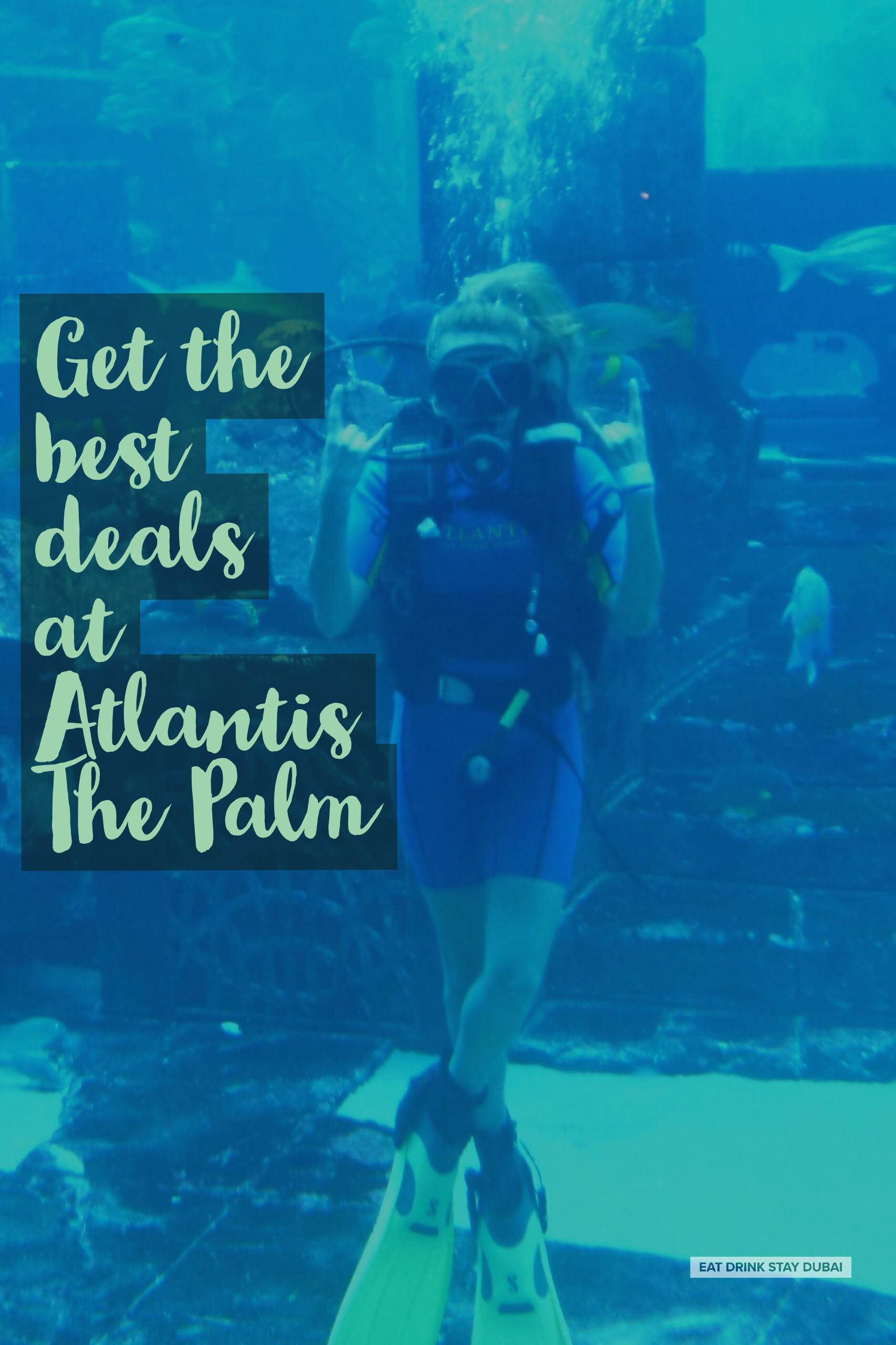 Atlantis Hotel Dubai - Special Offers