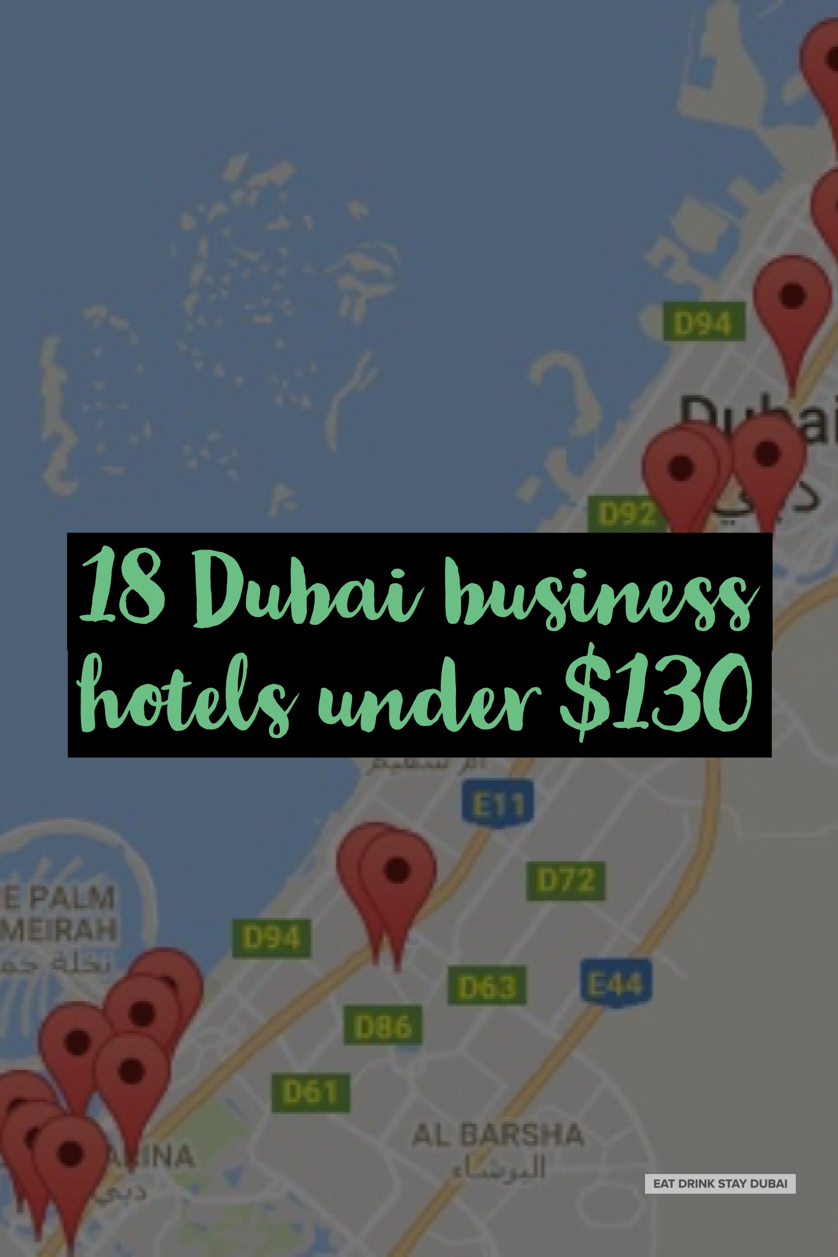 Business Hotels Dubai 18 under $130 map